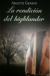 descargar epub La rendición del highlander – Autor Arlette Geneve gratis