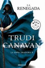 descargar epub La renegada – Autor Trudi Canavan