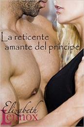 descargar epub La reticente amante del príncipe – Autor Elizabeth Lennox gratis