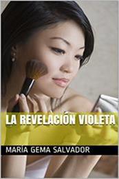descargar epub La revelación Violeta – Autor María Gema Salvador