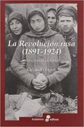 descargar epub La revolución rusa (1891-1924) – Autor Orlando Figes