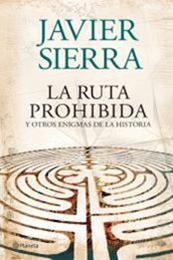 descargar epub La ruta prohibida y otros enigmas de la historia – Autor Javier Sierra