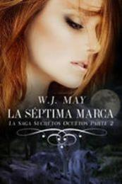descargar epub La séptima marca – Segunda parte – Autor W.J. May gratis