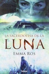 descargar epub La sacerdotisa de la luna – Autor Emma Ros gratis