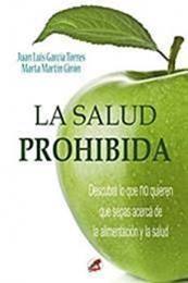 descargar epub La salud prohibida – Autor Juan Luis García Torres ;Marta Martín Girón gratis