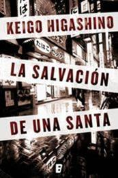 descargar epub La salvación de una santa – Autor Keigo Higashino
