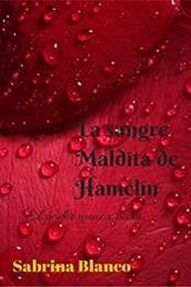 descargar epub La sangre maldita de Hamelín – Autor Sabrina Blanco