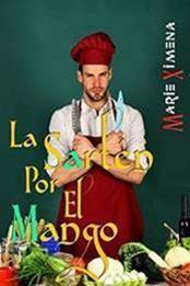 descargar epub La sartén por el mango – Autor Marie Ximena gratis