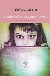 descargar epub La señorita Keaton y otras bestias – Autor Teresa Colom
