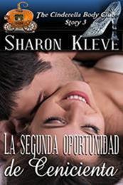 descargar epub La segunda oportunidad de Cenicienta – Autor Sharon Kleve gratis