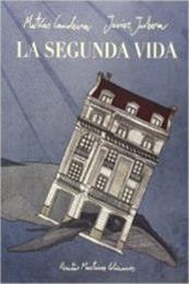 descargar epub La segunda vida – Autor Matías Candeira