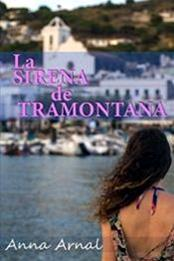 descargar epub La sirena de tramontana – Autor Anna Arnal