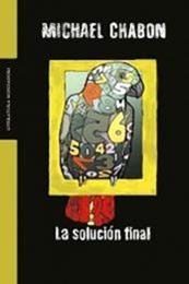 descargar epub La solución final – Autor Michael Chabon