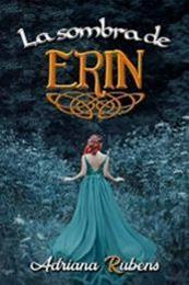 descargar epub La sombra de Erin – Autor Adriana Rubens