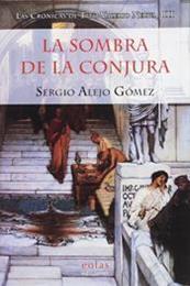 descargar epub La sombra de la conjura – Autor Sergio Alejo Gómez