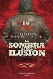 descargar epub La sombra de una ilusión – Autor Christian Von Ditfurth
