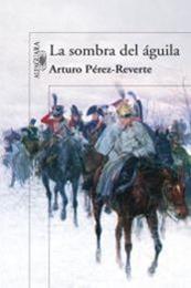 descargar epub La sombra del águila – Autor Arturo Pérez-Reverte gratis