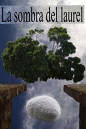 descargar epub La sombra del laurel – Autor Luciano Bello