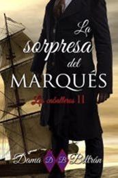 descargar epub La sorpresa del Marqués – Autor Dama Beltrán gratis