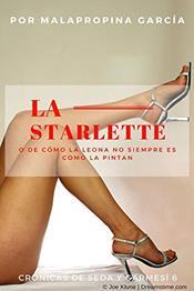 descargar epub La starlette – Autor Malapropina García