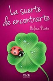 descargar epub La suerte de encontrarte – Autor Helena Nieto