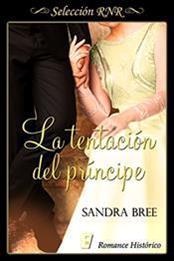 descargar epub La tentación del príncipe – Autor Sandra Bree