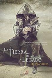 descargar epub La tiera de mi legado – Autor Do Pons Ruiz