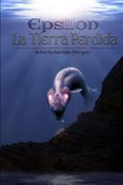descargar epub La tierra perdida – Autor Roberto Arévalo Márquez
