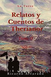 descargar epub La torre. Relatos y cuentos de Therianor II – Autor Ricardo Alvarado