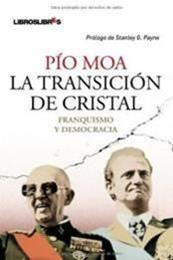 descargar epub La transición de cristal – Autor Pio Moa