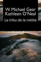 descargar epub La tribu de la niebla – Autor Kathleen ONeal Gear;W. Michael Gear