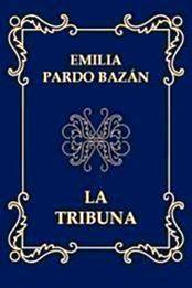 descargar epub La tribuna – Autor Emilia Pardo Bazán