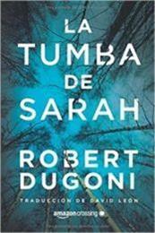 descargar epub La tumba de Sarah – Autor Robert Dugoni