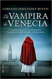 descargar epub La vampira de Venecia – Autor Lorenzo Fernández Bueno gratis