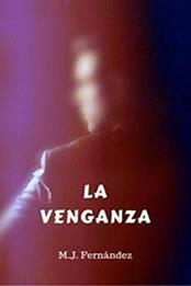descargar epub La venganza – Autor M.J. Fernández gratis