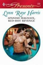 descargar epub La venganza ardiente del magnate español – Autor Lynn Raye Harris gratis