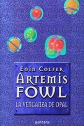 descargar epub La venganza de Opal – Autor Eoin Colfer