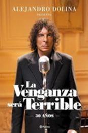 descargar epub La venganza será terrible, 30 años – Autor Alejandro Dolina gratis