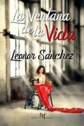 descargar epub La ventana de la vida – Autor Leonor Sánchez Cochón gratis