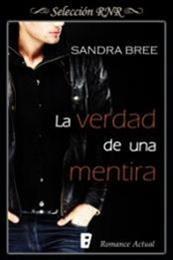 descargar epub La verdad de una mentira – Autor Sandra Bree gratis