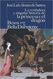 descargar epub La verdadera y singular historia de la princesa y el dragón / Besos para la bella durmiente – Autor José Luis Alonso de Santos gratis