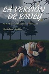 descargar epub La versión de Emily – Autor Carolina Gattini