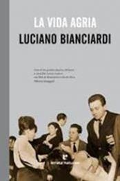 descargar epub La vida agria – Autor Luciano Bianciardi gratis