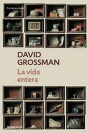 descargar epub La vida entera – Autor David Grossman gratis