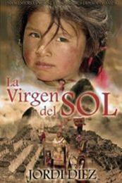 descargar epub La virgen del Sol – Autor Jordi Díez