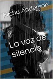 descargar epub La voz de silencio – Autor Misha Anderson