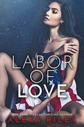descargar epub Labor of love – Autor Alexa Riley