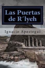 descargar epub Las Puertas de R´lyeh – Autor Ignacio Apestegui