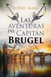 descargar epub Las aventuras del capitán Brugel – Autor Robert Blake