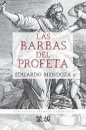 descargar epub Las barbas del profeta – Autor Eduardo Mendoza gratis